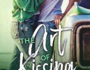THE ART OF KISSING BY JESSICA SORENSEN
