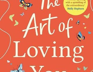 THE ART OF LOVING YOU BY AMELIA HENLEY