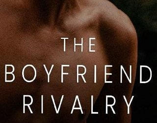 THE BOYFRIEND RIVALRY BY MILANA SPENCER