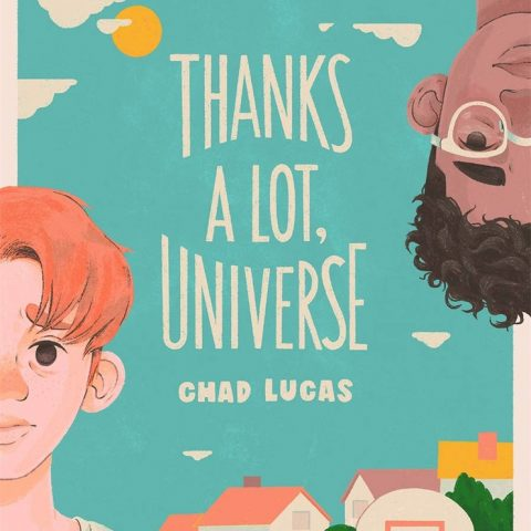 Thanks a lot universe by chad lucas