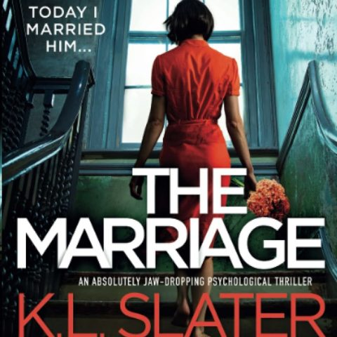 The Marriage by K.L. Slater