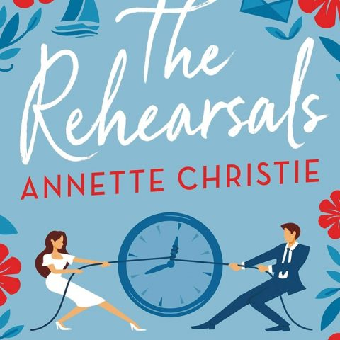The Rehearsals by Annette Christie