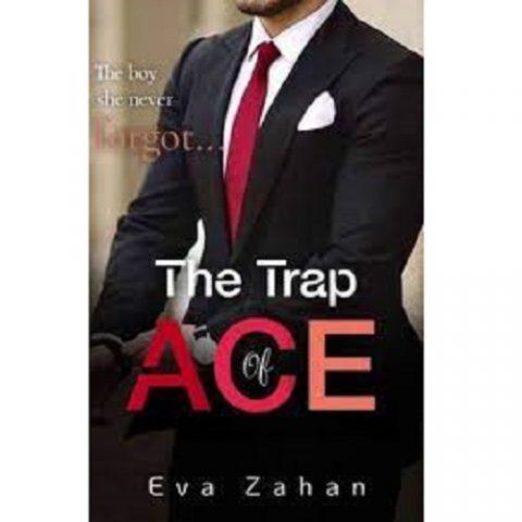 The Trap Of Ace by Eva Zahan