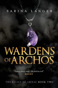 Wardens Of Archos by sarina langer