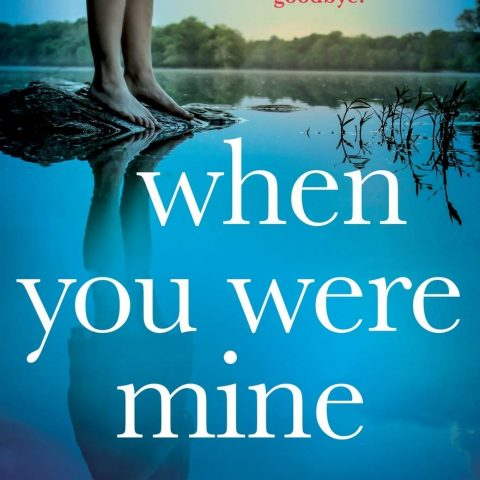When You Were Mine by Kate Hewitt