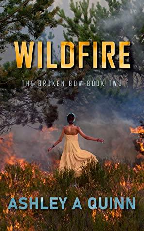 Wildfire by Ashley A Quinn
