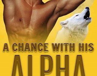 A CHANCE WITH HIS ALPHA BY AVA BERINGER