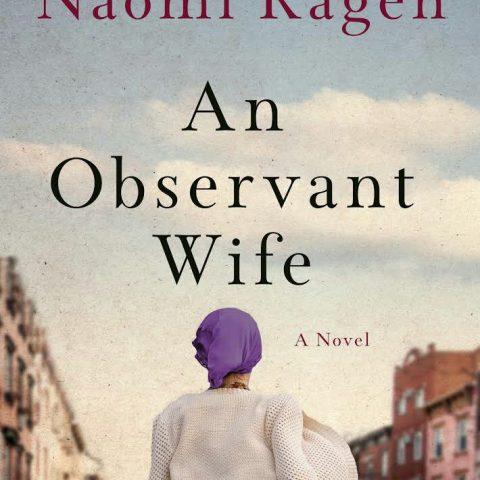 An Observant Wife by Naomi Ragen