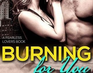 BURNING FOR YOU BY ALESSA KELLY