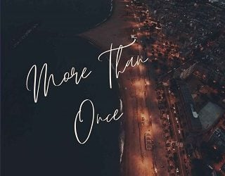 MORE THAN ONCE BY DOMINIQUE WOLF