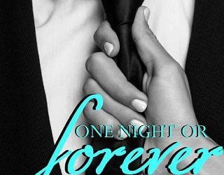ONE NIGHT OR FOREVER BY ELLE M THOMAS