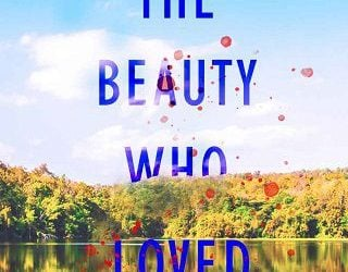 THE BEAUTY WHO LOVED HIM BY BETHANY-KRIS
