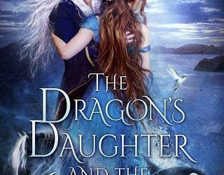 THE DRAGON'S DAUGHTER AND THE WINTER MAGE BY JEFFE KENNEDY