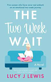 The Two Week Wait by Lucy J Lewis