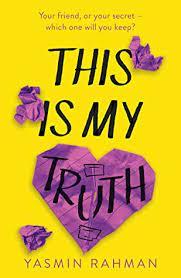 This Is My Truth by Yasmin Rahman