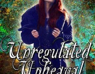 UNREGULATED UPHEAVAL BY ERIN R FLYNN