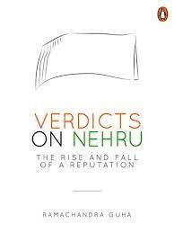 Verdicts on Nehru By Ramachandra Guha