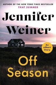 Off Season by Jennifer Weiner