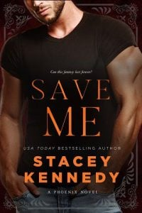 Save Me by Stacey Kennedy